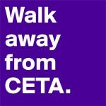 walk-away-from-ceta-l
